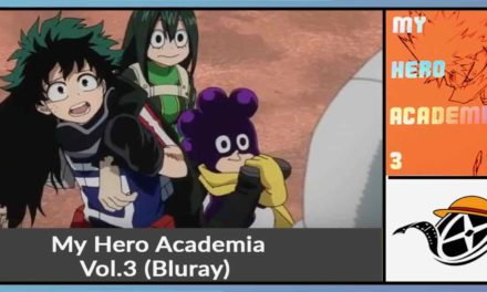 My Hero Academia – Vol.3 ~ Bluray Test / Review