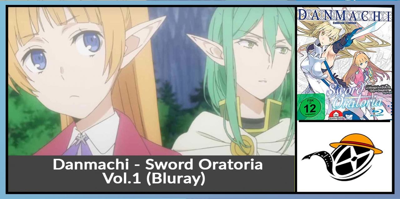 Danmachi: Sword Oratoria – Vol.1 ~ Bluray Test / Review
