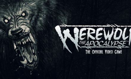 Werewolf: The Apocalypse – Partnerschaft von BigBen & Focus Home
