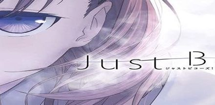 Just Because – Vol.1 ~ Bluray Test / Review